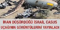 İsrail'in düşürülen casus uçağının görüntüleri yayınlandı
