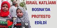 İsrail'in katliamı Bosna'da protesto edildi
