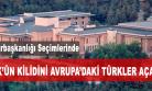 'Köşk'ün Kapısını Avrupa'daki Türkler Açacak''