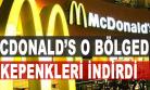 ''McDonald's burada kepenkleri indirdi''