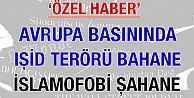 Özel Haber: 'Avrupa basınında IŞİD terörü bahane, İslamofobi şahane'