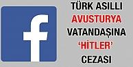 Türk Asıllı Avusturya Vatandaşına 'Hitler' Cezası