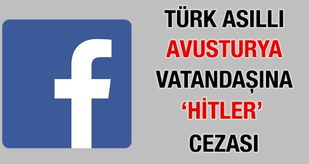 Türk Asıllı Avusturya Vatandaşına 'Hitler'...