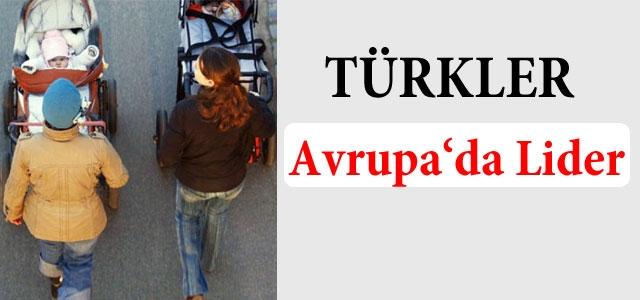 ''Türkler Avrupa'nın Lideri''