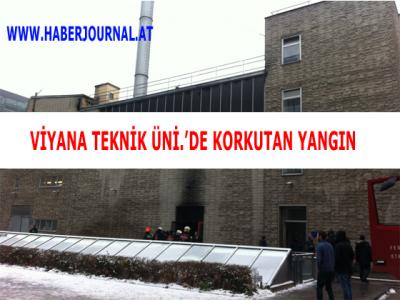 Viyana Teknik Üniversitesinde Korkutan Yangın''