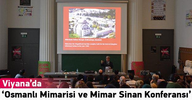 Viyana'da ''Klasik Osmanlı Mimarisi ve Mimar Sinan Konferansı'