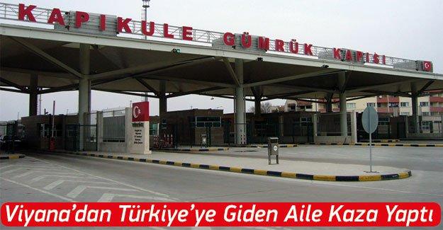 Viyana'dan Türkiye'ye giden aile kaza yaptı