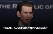 Kurz: 'İslam Avusturya'nın bir gerçeği'