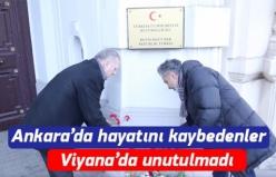 Ankara'da hayatını kaybedenler Viyana'da unutulmadı
