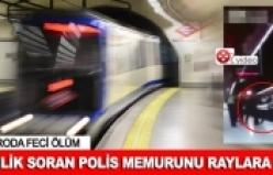 Metro raylarına itilen polis feci şekilde can verdi