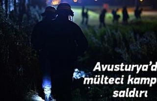 Avusturya'da mülteci kampına saldırı