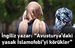 'Avusturya'daki yasak İslamofobiyi daha...