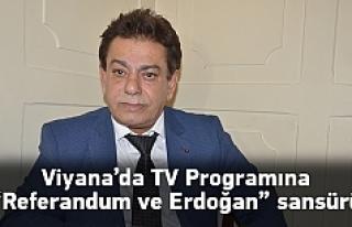 Viyana'da TV Programına 'Referandum ve...