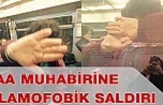 AA muhabirine İslamifobik saldırı