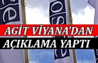 AGİT Viyana'dan Açıklama Yaptı: Eşi Benzeri Görülmemiş,...