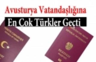 ''Avusturya vatandaşlığına en çok Türkler geçti''