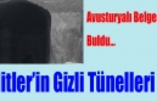 Avusturyalı Belgeselci Buldu:Hitler'in Gizli tünelleri''