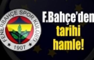 ''Fenerbahçe'den Tarihi Hamle''