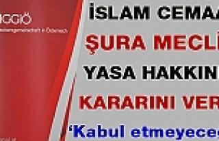 İslam Cemaati Şura Meclisi Kararını Verdi