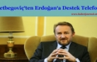 ''İzzetbegoviç'ten Erdoğan'a destek telefonu''