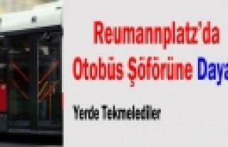 'Reumannplatz'da Şöförü Dövdüler''