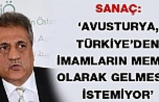 Sanaç: 'Avusturya, Türkiye'den imamların devlet...