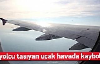 162 yolcu taşıyan uçak kayboldu