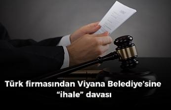 """Türk firmasından Viyana Belediyesi'ne """"ihale"""" davası"""
