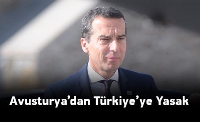 'Avusturya'ya gelecek Türk bakanları engelleriz'