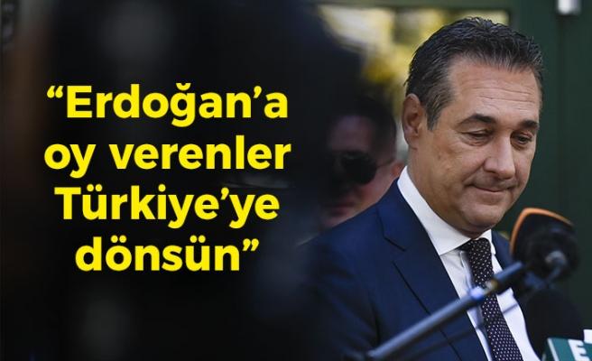 """Strache: """"Avusturya'da Erdoğan'a oy verenler Türkiye'ye dönsün"""""""