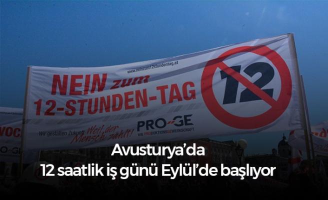 Avusturya'da 12 saatlik iş günü 1 Eylül'de geliyor