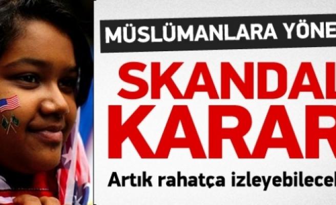 ''ABD'de Müslümanlara yönelik skandal karar''