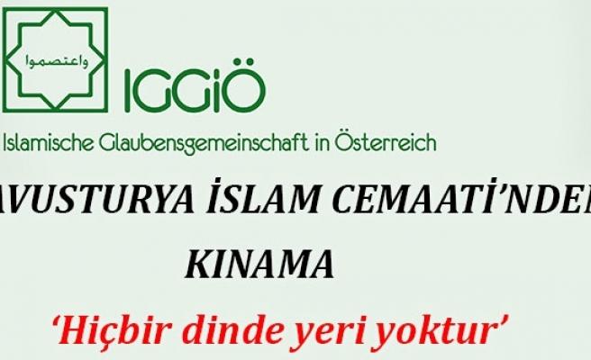 Avusturya İslam Cemaati'nden Kınama: 'Hiçbir Dinde Yeri Yoktur'