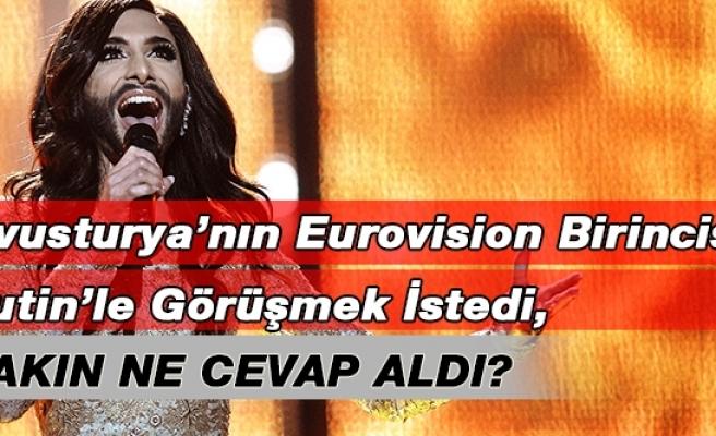 Eurovision birincisi Wurst, Putin'le görüşmek istiyor