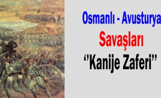 ''Osmanlı - Avusturya Savaşları: Kanije Zaferi-1''