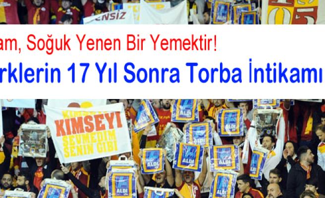 """""""Türk Taraftarlardan, Almanlar'a 17 Yıl Sonra Torba İntikamı"""""""