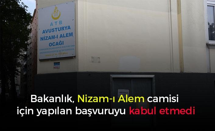 Bakanlık, Nizam-ı Alem camisi için yapılan başvuruyu kabul etmedi