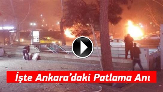 İşte Ankara'daki patlama anı