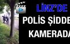 'Linz'de Polis Şiddeti'